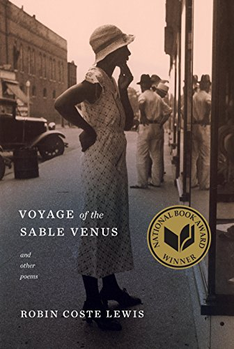 Voyage of the Sable Venus: and Other Poems by [Lewis, Robin Coste]