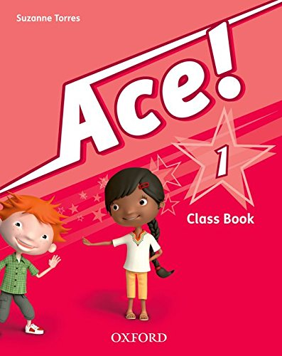 Pack Ace! 1. Class Book And Songs – 9780194007665