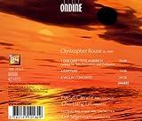 Rouse: Der Gerettete Alberich / Violin Concerto / Rapture