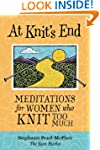 At Knit's End: Meditations for Women...