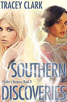 Southern Discoveries (Finder's Keepers Book 2) (Finder's Keepers Series) by [Clark, Tracey]
