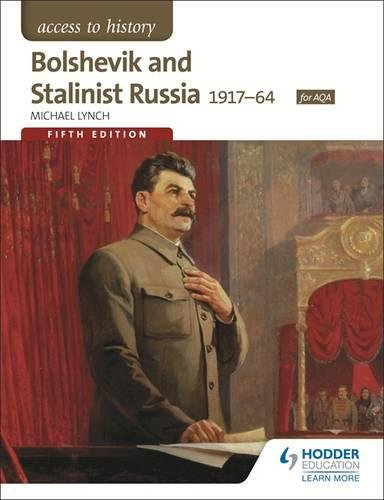 Bolshevik & Stalinist Russia 1917-64 (Access to History)