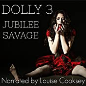 Dolly 3: The Dolly Trilogy, Book 3 | Jubilee Savage