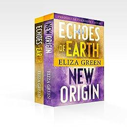Exilon 5 Prequel Boxset, Dystopian Sci Fi: Echoes of Earth, New Origin by [Green, Eliza]