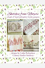 Sketches from Nature: a book of hand embroidery border patterns (Volume 2) Paperback