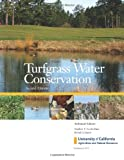 Turfgrass Water Conservation, S. T. Cockerham and B. Leinauer, 1601076630