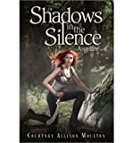 download ebook [  shadows in the silence (angelfire trilogy (hardcover) #03)  ] by moulton, courtney allison (author) jan-29-2013 [ hardcover ] pdf epub