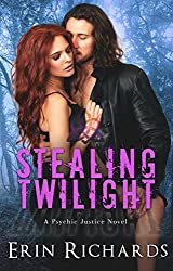 Stealing Twilight (Psychic Justice Book 2)
