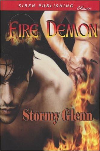Fire Demon (Siren Publishing Classic Manlove) by Stormy Glenn (2010-10-15)