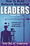 img - for How To Build Network Marketing Leaders Volume Two: Activities and Lessons for MLM Leaders book / textbook / text book
