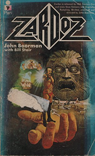 Zardoz by John Boorman (5-Apr-1974) Paperback