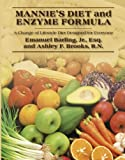Mannie's Diet and Enzyme Formula, Emanuel Barling and Ashley F. Brooks, 1432750968
