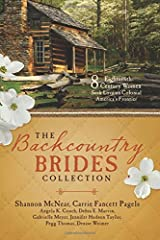 The Backcountry Brides Collection: Eight 18th Century Women Seek Love on Colonial America's Frontier Paperback