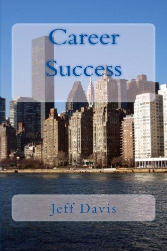 Read Online Career Success: Preparing for Your Future PDF