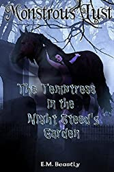 Monstrous Lust: The Temptress in the Night Steed's Garden