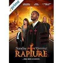 Sunday Morning Rapture