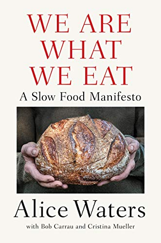 Book Cover: We Are What We Eat: A Slow Food Manifesto