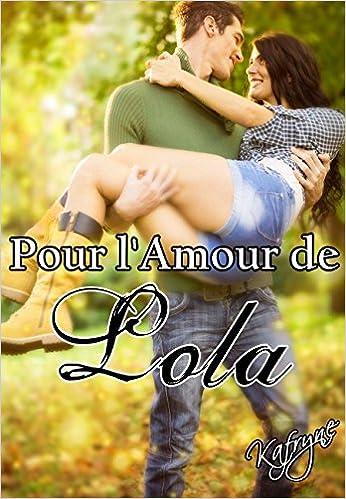 Pour l'Amour de Lola de Kafryne 51KJs7k0n4L._SX344_BO1,204,203,200_