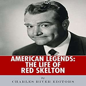 American Legends: The Life of Red Skelton Audiobook