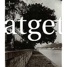 EUGÈNE ATGET 1857-1927 : ESPOSITION PARIS 27 MARS-31 MAI 2007
