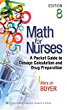 Boyer, Math for Nurses, 8e Text; Plus LWW Interactive Tutorials Package, Lippincott  Williams & Wilkins, 1469816148