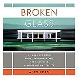 Broken Glass: Mies van der Rohe, Edith
