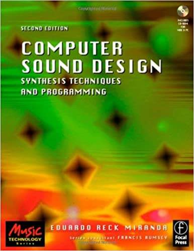 Computer sound design synthesis techniques and programming music computer sound design synthesis techniques and programming music technology 2nd edition fandeluxe Choice Image