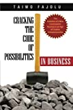 Cracking the Code of Possibilities in Business, Taiwo Fajolu, 1490832440