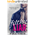 Filthy Liar (Second Chance With My Brother's Best Friend, Book One)