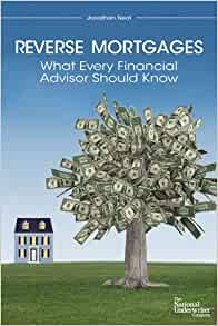 Amazon.com: Reverse Mortgages: What Every Financial