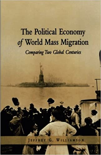 Book The Political Economy of World Mass Migration: Comparing Two Global Centuries (Henry Wendt Lecture)