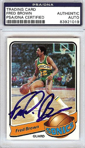 Downtown Fred Brown Signed 1979 Topps Trading Card #46 Seattle Supersonics - PSA/DNA Authentication - Basketball - Shops Downtown Seattle