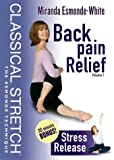 Classical Stretch - The Esmonde Technique: Back Pain Relief Volume 1 / Stress Release