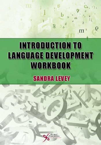 Introduction to Language Development Workbook