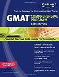 GMAT 2009 Comprehensive Program, Kaplan Publishing Staff and Kaplan, 1419552031