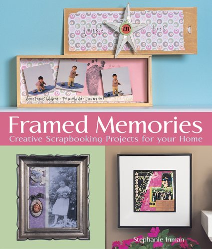 Framed Memories: Creative Scrapbooking Projects for Your Home