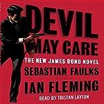 Devil May Care   Sebastian Faulks