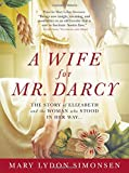 A Wife for Mr. Darcy