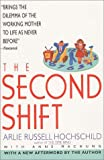 img - for The Second Shift book / textbook / text book