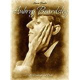 Aubrey Beardsley:  120 Drawings and Prints