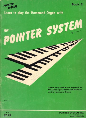 Learn How to Play the Hammond Organ with the Pointer System: Book ()