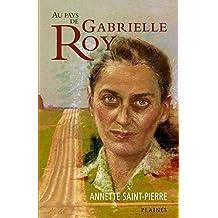 Au pays de Gabrielle Roy