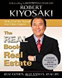 The Real Book of Real Estate, Robert T. Kiyosaki, 1593155328