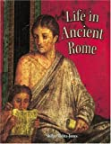Life in Ancient Rome (Peoples of the Ancient World (Paperback))