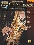 Classic Rock: Saxophone Play-Along Volume 3