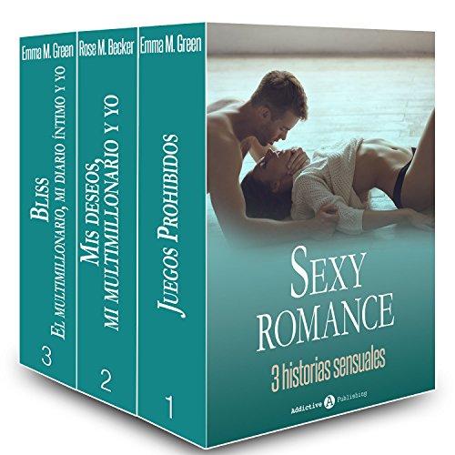 Sexy Romance - 3 historias sensuales (Spanish Edition) (Spanish Sexy)