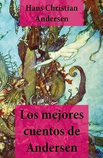 Los mejores cuentos de Andersen par Andersen