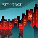 Paint the Town by One Dead Three Wounded