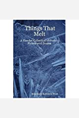 Things That Melt Kindle Edition