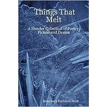 Things That Melt